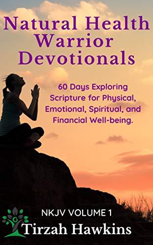 Free: Natural Health Warrior Devotionals