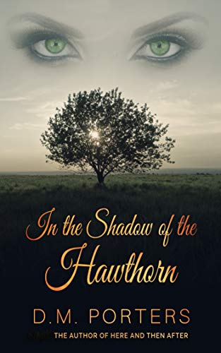 In the Shadow of the Hawthorn