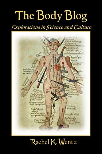 The Body Blog: Explorations in Science and Culture