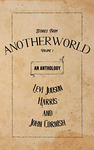 Stories from Anotherworld: Volume 1