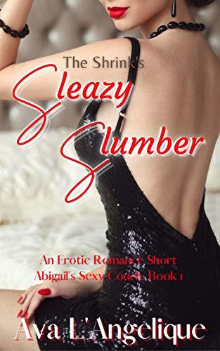 Free: The Shrink's Sleazy Slumber