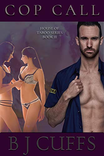 Cop Call: An Erotic BDSM Novel (The House of Taboo Book 2)