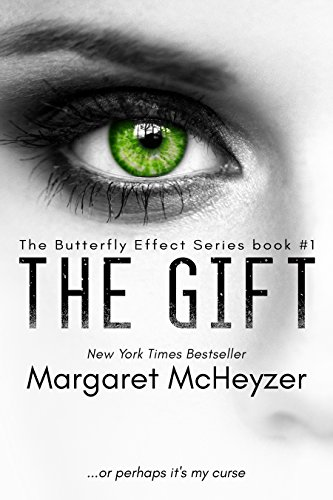 Free: The Gift: The Butterfly Effect (Book 1)