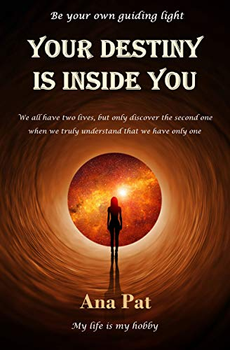 Your Destiny is Inside You