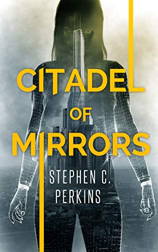 Citadel of Mirrors