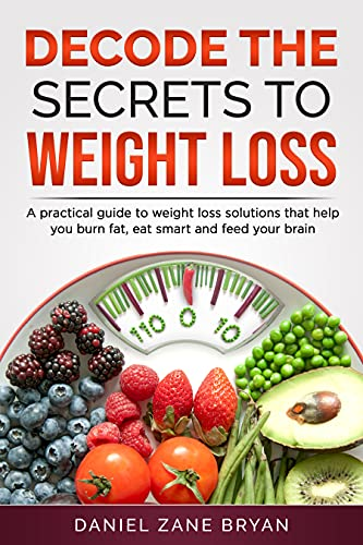 Decode The Secrets To Weight Loss