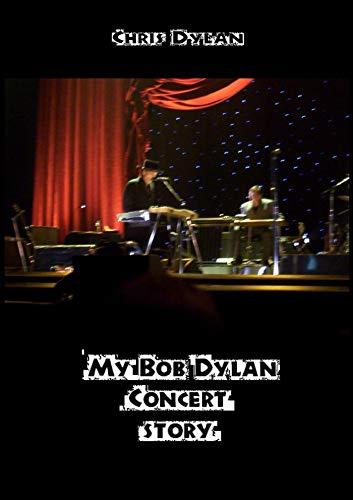 My Bob Dylan Concert Story