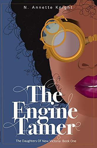 The Engine Tamer: An Adventure Novel