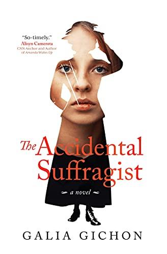 The Accidental Suffragist