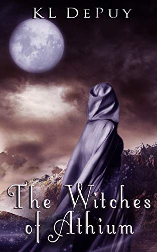 The Witches of Athium (The Athium Duology Book 1)