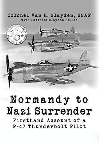 Free: Normandy to Nazi Surrender