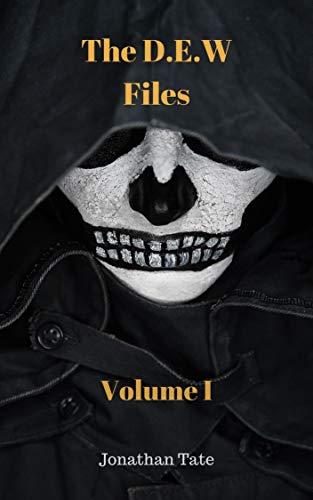 Free: The D.E.W Files Volume 1