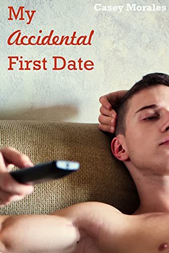 My Accidental First Date