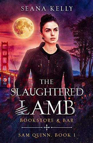 The Slaughtered Lamb Bookstore and Bar (Sam Quinn Book 1)