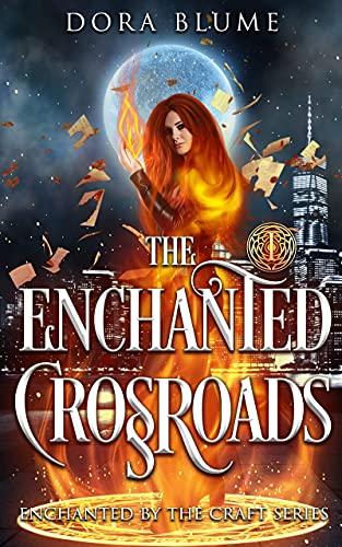 Free: The Enchanted Crossroads