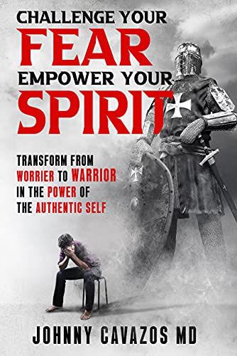 Free: Challenge Your Fear, Empower Your Spirit: Transform From Worrier to Warrior In the Power of the Authentic Self (Authentic Self Series Book 3)