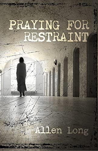 Free: Praying for Restraint