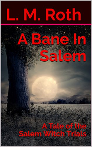 Free: A Bane In Salem: A Tale of the Salem Witch Trials