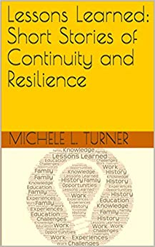 Lessons Learned:  Short Stories of Continuity and Resilience