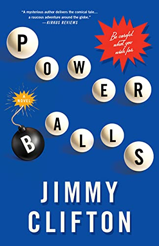 Powerballs: Be Careful What You Wish For